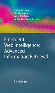 Emergent Web Intelligence: Advanced Information Retrieval【電子書籍】