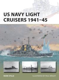 US Navy Light Cruisers 1941?45【電子書籍】[ Mark Stille ]