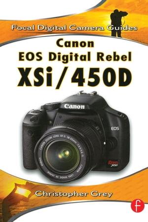 洋書, ART & ENTERTAINMENT Canon EOS Digital Rebel XSi450D Christopher Grey
