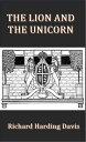 楽天Kobo電子書籍ストアで買える「The Lion and the Unicorn【電子書籍】[ Richard Harding Davis ]」の画像です。価格は116円になります。