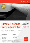 Oracle Essbase & Oracle OLAP【電子書籍】[ Michael Schrader,Dan Vlamis,Mike Nader,Chris Claterbos,Dave Collins,Mitch Campbell,Floyd Conrad ]