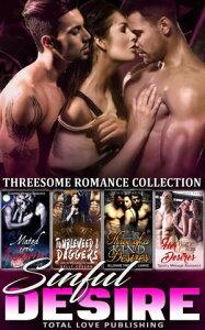 Sinful Desire : Threesome Romance Collection【電子書籍】[ Rebecca Abbott ]
