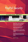 PayPal Security A Complete Guide - 2020 Edition【電子書籍】[ Gerardus Blokdyk ]