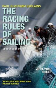 Paul Elvstrom Explains Racing Rules of Sailing, 2013-2016 Edition【電子書籍】[ Soren Krause ]