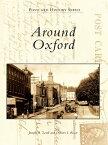 Around Oxford【電子書籍】[ Joseph A. Lordi ]