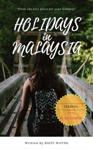 洋書, TRAVEL HOLIDAYS IN MALAYSIA (Version 1) raffi wayne