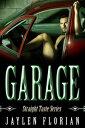 Garage Straight ...