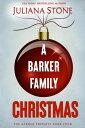 楽天Kobo電子書籍ストアで買える「A Barker Family Christmas【電子書籍】[ Juliana Stone ]」の画像です。価格は282円になります。