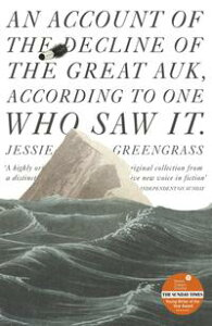 An Account of the Decline of the Great Auk, According to One Who Saw ItA John Murray Original【電子書籍】[ Jessie Greengrass ]