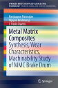 楽天Kobo電子書籍ストアで買える「Metal Matrix CompositesSynthesis, Wear Characteristics, Machinability Study of MMC Brake Drum【電子書籍】[ Vijayan Krishnaraj ]」の画像です。価格は6,152円になります。