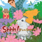 Shhh! It's a SurpriseMichael and Dad at the Zoo【電子書籍】[ Donna Simard ]