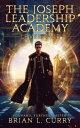 楽天Kobo電子書籍ストアで買える「The Joseph Leadership Academy: Level One【電子書籍】[ Brian L. Curry ]」の画像です。価格は109円になります。