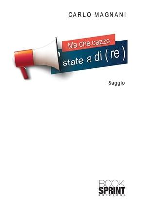 洋書, SOCIAL SCIENCE Ma che cazzo state a di(re) Carlo Magnani