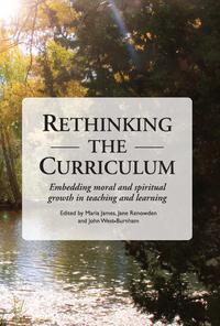 Rethinking the Curriculum【電子書籍】[ Maria James ]