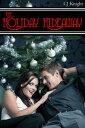 楽天Kobo電子書籍ストアで買える「The Holiday Hideaway【電子書籍】[ CJ Knight ]」の画像です。価格は120円になります。
