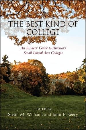 洋書, FAMILY LIFE & COMICS Best Kind of College, TheAn Insiders Guide to Americas Small Liberal Arts Colleges