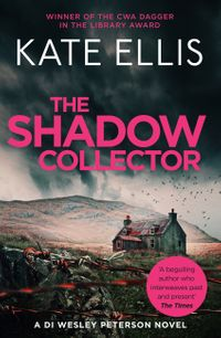 The Shadow Collector【電子書籍】[ Kate Ellis ]
