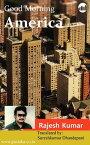 Good Morning America【電子書籍】[ Rajesh Kumar ]