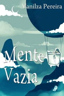 Mente Vazia【電子書籍】[ JJ Sobrinho ]