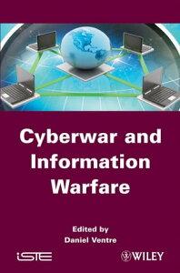 Cyberwar and Information Warfare【電子書籍】