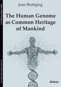 The Human Genome as Common Heritage of Mankind【電子書籍】[ Jean Buttigieg ]