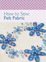 How to Sew - Fel...