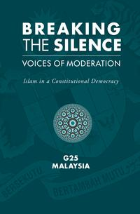 洋書, SOCIAL SCIENCE BREAKING THE SILENCEVoices of Moderation: Islam in a Constitutional Democracy G25 Malaysia