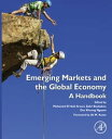 Emerging Markets and the Global EconomyA Handbook【電子書籍】