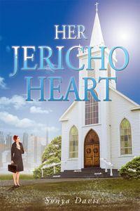 洋書, FICTION & LITERTURE Her Jericho Heart Sonya Davis