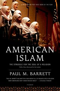 American IslamThe Struggle for the Soul of a Religion【電子書籍】[ Paul M. Barrett ]