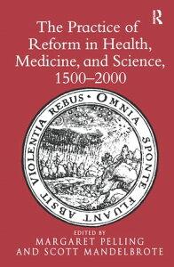 The Practice of Reform in Health, Medicine, and Science, 1500?2000Essays for Charles Webster【電子書籍】[ Scott Mandelbrote ]