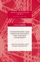 Ethnotheatre and Creative Methods for Teacher Leadership【電子書籍】[ Kristin Kusanovich ]