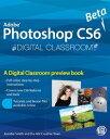 Photoshop CS6 Beta New FeaturesDigital Classroom Preview【電子書籍】[ AGI Creative Team ]