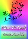 How To Cook Sara...