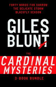 John Cardinal Mysteries 3-Book BundleForty Words for Sorrow, The Delicate Storm, Blackfly Season【電子書籍】[ Giles Blunt ]