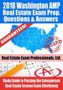 2018 Washington AMP Real Estate Exam Prep Questions and Answers: Study Guide to Passing the Salesperson Real Estate License Exam Effortlessly【電子書籍】[ Real Estate Exam Professionals Ltd. ]