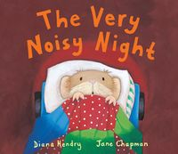 The Very Noisy Night(Read aloud by Doon Mackichan and Jamie Theakston )【電子書籍】[ Diana Hendry ]
