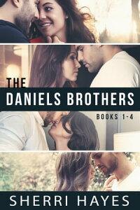 Daniels Brothers Books 1-4【電子書籍】[ Sherri Hayes ]