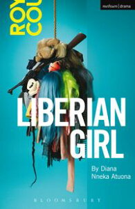 Liberian Girl【電子書籍】[ Ms Diana Nneka Atuona ]