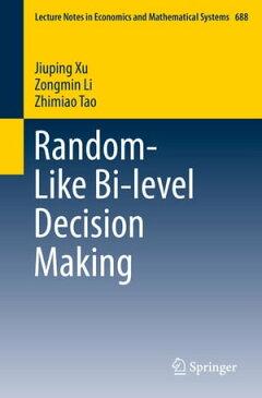 Random-Like Bi-level Decision Making【電子書籍】[ Jiuping Xu ]