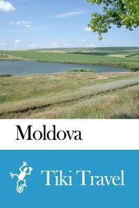 Moldova Travel Guide - Tiki Travel【電子書籍】[ Tiki Travel ]
