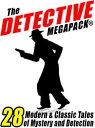 楽天Kobo電子書籍ストアで買える「The Detective Megapack ?28 Tales by Modern and Classic Authors【電子書籍】[ Vincent Starrett ]」の画像です。価格は107円になります。