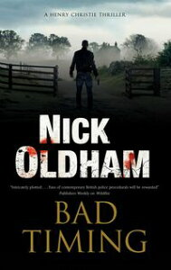 Bad Timing【電子書籍】[ Nick Oldham ]