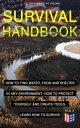 楽天Kobo電子書籍ストアで買える「SURVIVAL HANDBOOK - How to Find Water, Food and Shelter in Any Environment, How to Protect Yourself and Create Tools, Learn How to Survive Become a Survival Expert ? Handle Any Climate Environment, Find Out Which Plants Are Edible, Be 【電子書籍】」の画像です。価格は100円になります。