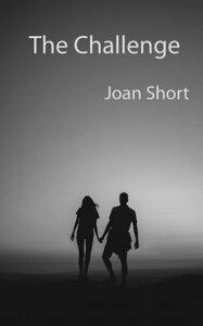 The Challenge【電子書籍】[ Joan Short ]