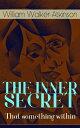 THE INNER SECRET...