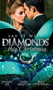 Say it with Diamonds...this Christmas: The Guardian's Forbidden Mistress / The Sicilian's Christmas Bride / Laying Down the Law (Mills & Boon M&B)【電子書籍】[ Miranda Lee ]