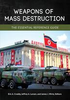 Weapons of Mass Destruction: The Essential Reference Guide【電子書籍】