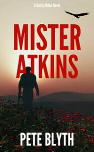 Mister Atkins【電子書籍】[ Pete Blyth ]
