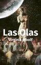 楽天Kobo電子書籍ストアで買える「Las Olas【電子書籍】[ Virginia Woolf ]」の画像です。価格は118円になります。